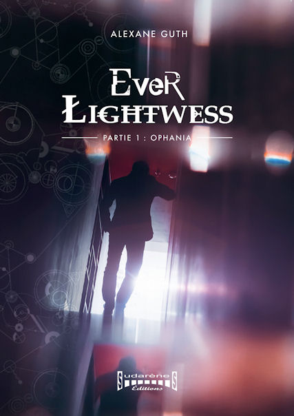 Photo  recto du livre: Ever Lightwess - Partie I : Ophania par Alexane Guth