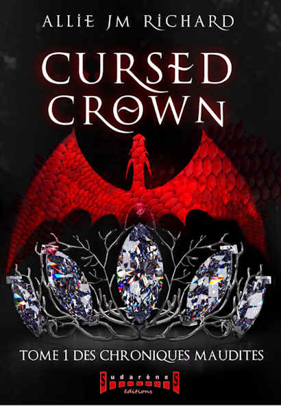 Photo  du livre: CURSED CROWN Tome 1 Des chroniques maudites par Allie JM Richard