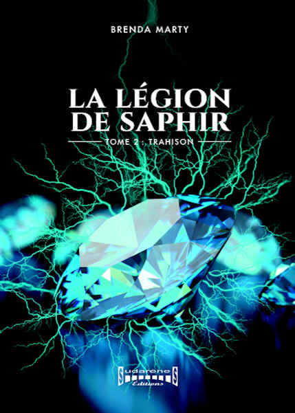 Photo recto du livre: La Légion de Saphir Tome 2 par Brenda Marty