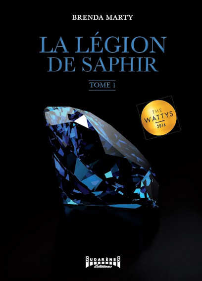 Photo recto du livre: La Légion de Saphir par Brenda Marty