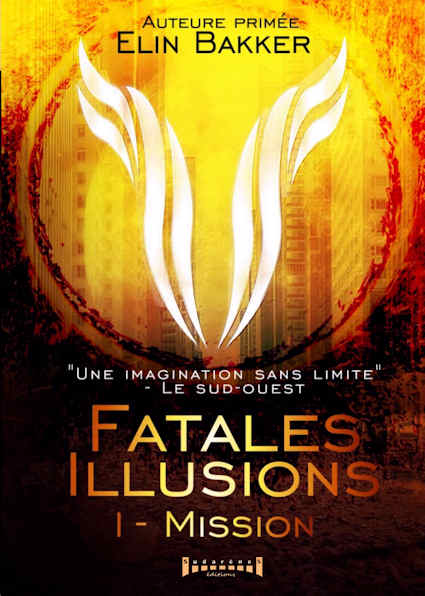 Photo recto du livre:FATALES ILLUSIONS- Tome 1 - Mission