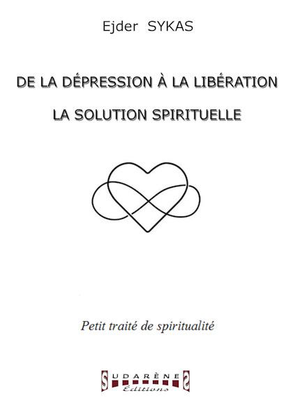 Photo recto du livre:De la dépression à la libération - La solution spirituelle par Ejder  SYKAS