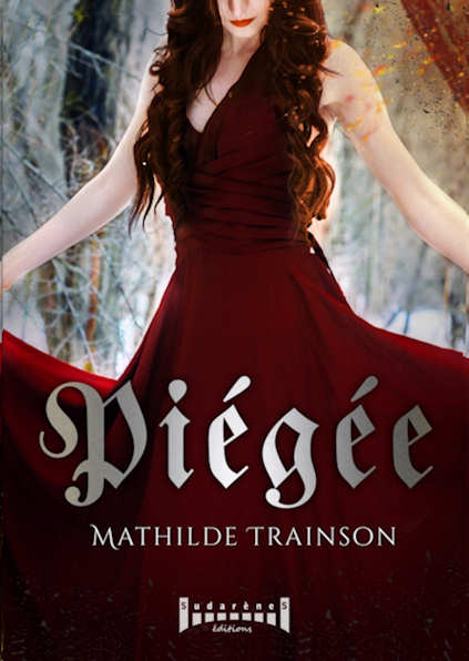 Photo  du livre: Piégée par Mathilde TRAINSON