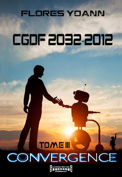Photo recto du livre: CGDF 2032-2012 - tome 3 : Convergence